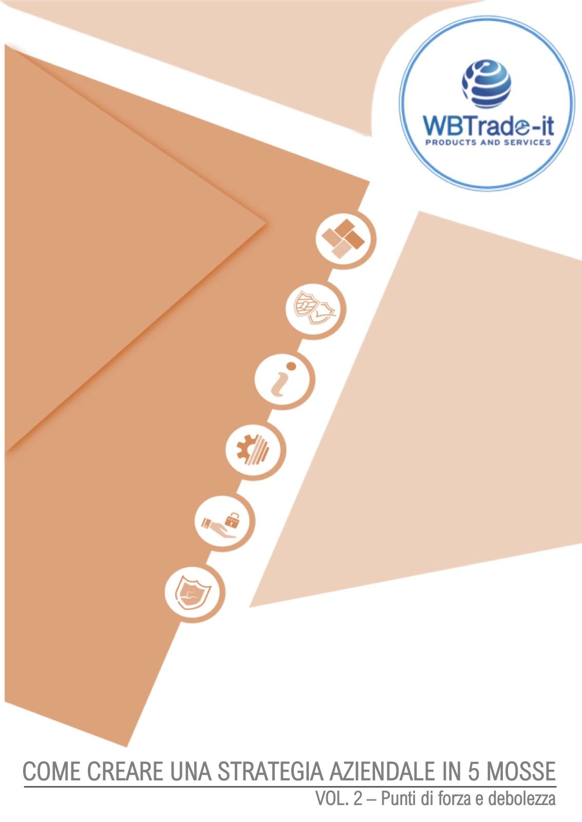 Sviluppo aziendale: materiale informativo da scaricare gratuitamente vol. 2